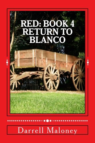 Return to Blanco: Red: Book 4