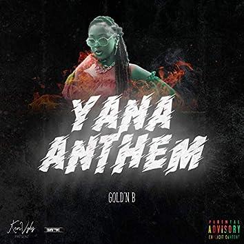 Yana Anthem