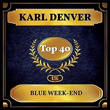 Blue Week-End (UK Chart Top 40 - No. 33)