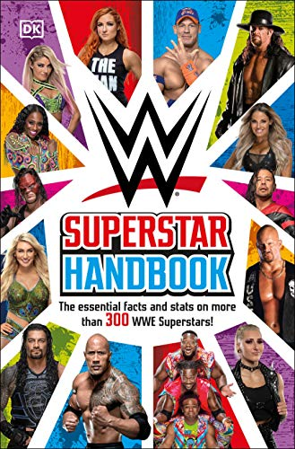 WWE Superstar Handbook: The Essential Facts and Stats on More than 300 WWE...