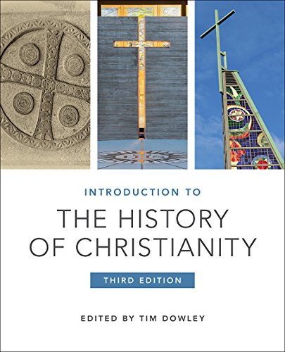 Compare Textbook Prices for Introduction to the History of Christianity: Third Edition 3 Edition ISBN 9781506445960 by Timothy Dowley