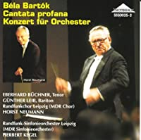 Bartok Cantata Profana (Sung in German), Concerto for Orchestra
