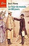 Le Tour du monde en 80 jours (Librio littérature t. 1059) - Format Kindle - 1,99 €