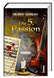 Die 5. Passion: Krimi