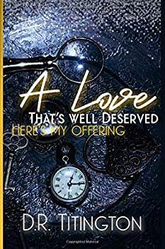 Paperback A love that's well deserved, here's my offering Book