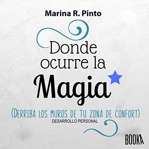 Donde Ocurre la Magia [Where the Magic Occurs] audiobook cover art