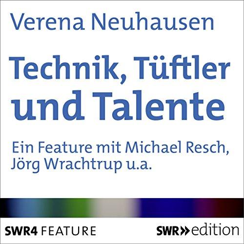 Technik, Tüfler und Talente cover art