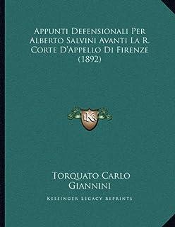 Appunti Defensionali Per Alberto Salvini Avanti La R. Corte D'Appello Di Firenze (1892)