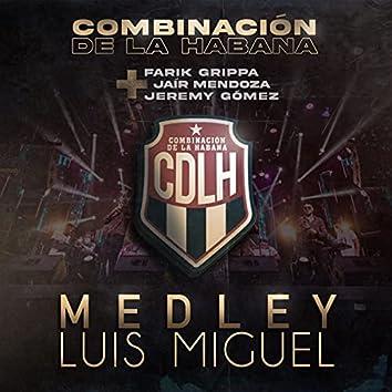 Medley Luis Miguel: Amante del amor / Culpable o no / Más allá de todo / Fría como el viento / Entrégate / Tengo todo excepto a ti / Hoy el aire huele a ti / La incondicional