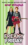 Freaky Friday (Turtleback School & Library Binding Edition) by Mary Rodgers (2003-08-01)