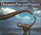 Dinosaurs Past and Present (Volume 2)