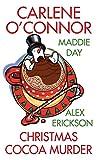 Christmas Cocoa Murder - Carlene O'Connor