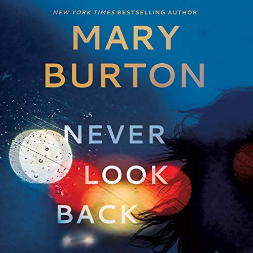 Never Look Back Audiobook By Mary Burton cover art