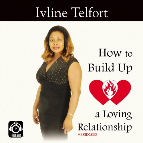 How to Build Up a Loving Relationship cover art