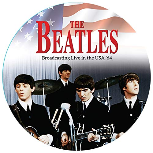Beatles [Picture Disc]: Broadcasting Live in the Usa '64 [Vinyl LP] (Vinyl (Best of))