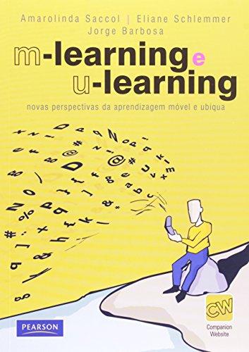 M-learning e U-learning: Novas Perspectivas da Aprendizagem Móvel e Ubíqua