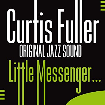 Original Jazz Sound:Little Messenger…