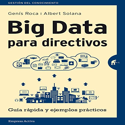 Big data para directivos [Big Data for Managers] audiobook cover art