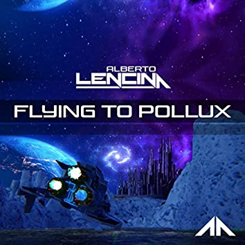 Flying to Pollux