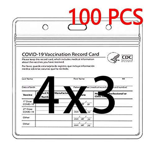 100 Count - Vaccination Card Protector 4 X 3 Vaccine Cards Holder - Clear Vinyl Plastic Sleeve - 4 X 3 Horizontal Protector Sleeve for CDC Immunization Badge…