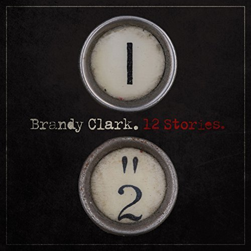 12 Stories by Brandy Clark (2015-01-06)