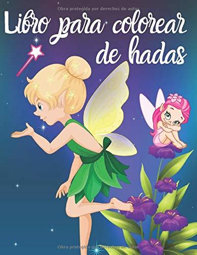 Libro para colorear de hadas: Libro para colorear para niños de 4 a 8 años, hadas y lugares mágicos