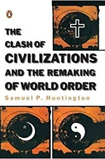 The Clash and Civilization and Remaking of World Order by Samuel P. Huntington - Paperback