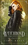 Witchbond: An MM Fated Mates Story (A Kitsune Chronicles Story Book 2)
