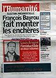 HUMANITE (L') [No 19478] du 26/04/2007 - ELECTION PRESIDENTIELLE / FRANCOIS BAYROU FAIT MONTER LES ENCHERES - LOUIS ARAGON L'IRREDUCTIBLE EN DEUX VOLUMES - LA FNAC LICENCIE - GUERNICA LA PAIX A SA CAPITALE - RUGBY / LOMU JAUGE L'EQUIPE DE FRANCE