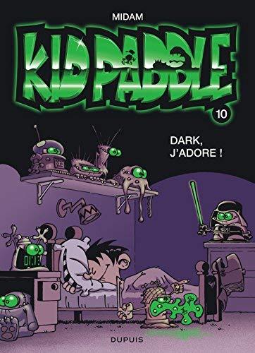 Kid Paddle n°10 : Dark, j'adore de Midam (17 août 2005) Album