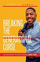 Breaking the Generational Curse: My Journey to Becoming Debt Free