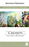 Creation: The Story of Beginnings