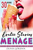 Menage Erotic Stories: 30 Explicit Forbidden and Filthy Taboo Hot Sex Stories Naughty Adult for Women, Men and Couples (Aphrodisiacs Story Collection) (English Edition)