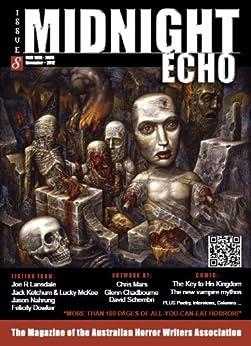 Midnight Echo Issue 8 (Midnight Echo magazine) by [Kathryn Hore, Matt Wedge, Jason Nahrung, Lucky  McKee, Jason Fischer, Felicity Dowker, Jack Ketchum, Joe  Lansdale, Marty Young]