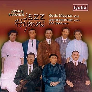 Raphael: Jazz Hymns