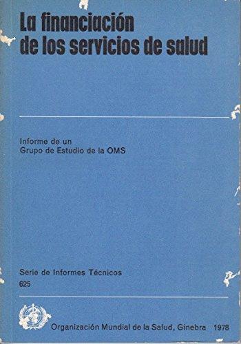 LA FINANCIACIÓN DE LOS SERVICIOS DE SALUD
