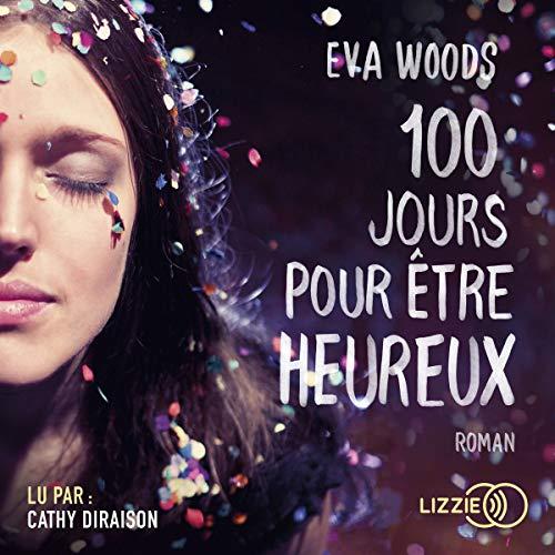 100 jours pour être heureux audiobook cover art