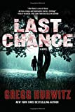 Last Chance: A Novel (The Rains Brothers, 2)
