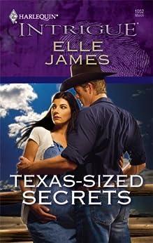 Texas-Sized Secrets by [Elle James]