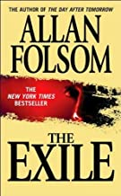 The Exile by Allan Folsom (2004-05-04)