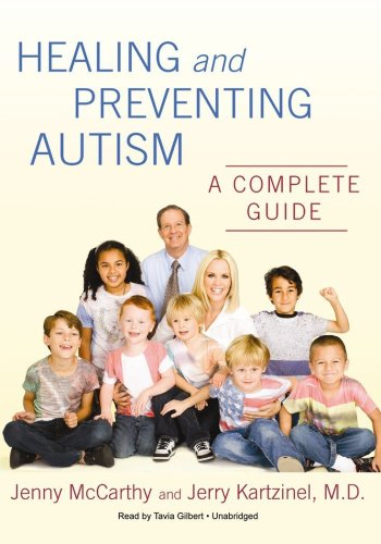 Healing and Preventing Autism: A Complete Guide (CD)
