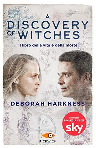 A discovery of witches: Il libro della vita e della morte (La Trilogia delle Anime Vol. 1)