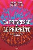La Princesse et le Prophète - La Mondialisation en roman