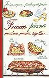 Farina, acqua e... piccoli segreti per fare focacce, pizza, piadina, puccia, tigella e...