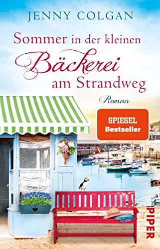 Sommer in der kleinen Bäckerei am Strandweg: Roman (Die kleine Bäckerei am Strandweg 2)