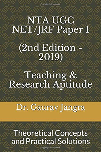NTA UGC NET/JRF Paper 1 (2nd Edition - 2019): Theoretical Concepts with Practical Solutions (ugc net paper 1)