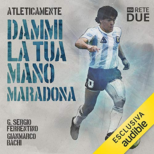 Dammi la tua mano. Maradona copertina