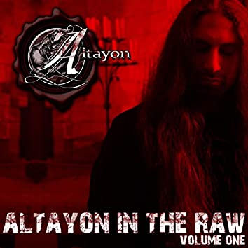 Altayon in the Raw, Vol. 1