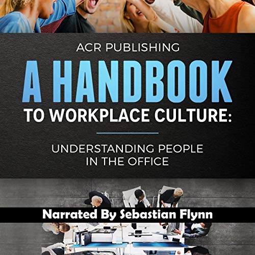 A Handbook to Workplace Culture audiobook cover art