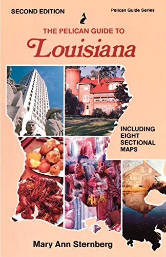 Sternberg, M: Pelican Guide to Louisiana, The